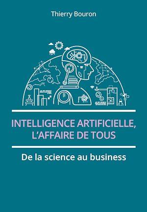 Téléchargez le livre :  Intelligence artificielle, l'affaire de tous