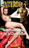 Télécharger le livre :  Les fantasmes de la duchesse