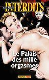 Télécharger le livre :  Le palais des mille orgasmes