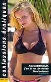Télécharger le livre :  A la Martinique j'en ai vu de toutes les couleurs
