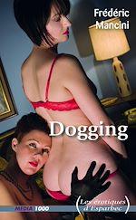 Téléchargez le livre :  Dogging