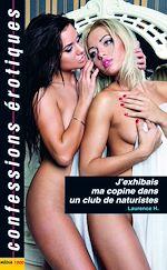 Téléchargez le livre :  J'exhibais ma copine dans un club de naturistes