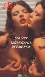 Téléchargez le livre :  Les Mutants de Panurge