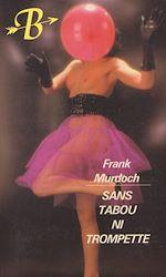 Téléchargez le livre :  Sans tabou ni trompette