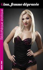 Download this eBook Gina, Femme dépravée