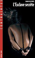 Téléchargez le livre :  L'Esclave secrète