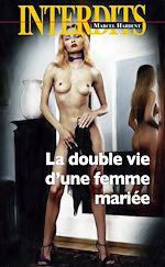 Télécharger cet eBook : La double vie d'une femme mariée