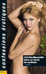 Téléchargez le livre :  J'ai été dépucelée dans un camp de nudistes