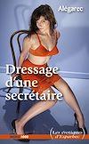 Télécharger le livre :  Dressage d'une secrétaire