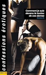 Download this eBook Comment je suis devenu le toutou de ces dames