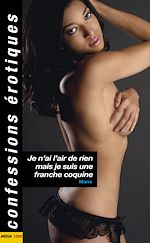 Download this eBook Je n'ai l'air de rien mais je suis une franche coquine