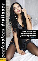 Download this eBook Mes aventures sexuelles quand j'étais top-model