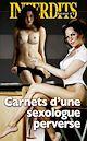 Télécharger le livre : Carnets d'une sexologue perverse