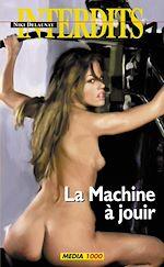 Download this eBook La machine à jouir