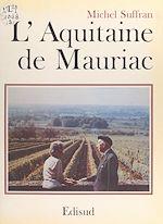Download this eBook L'Aquitaine de François Mauriac