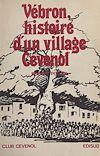 Télécharger le livre :  Histoire d'un village cévenol : Vébron