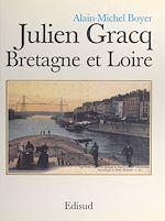 Download this eBook Julien Gracq, Bretagne et Loire
