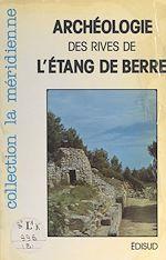 Download this eBook Guide archéologique des rives de l'étang de Berre