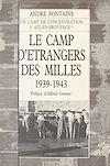 Télécharger le livre :  Le camp d'étrangers des Milles : 1939-1943, Aix-en-Provence
