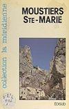 Télécharger le livre :  Moustiers-Sainte-Marie