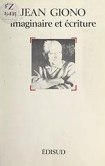 Download this eBook Jean Giono, imaginaire et écriture