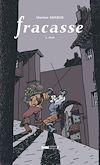Télécharger le livre :  Fracasse - Tome 03
