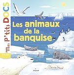 Download this eBook Les animaux de la banquise