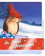 Téléchargez le livre :  Le Noël du hérisson