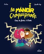 Download this eBook Le manoir Croquignole, Tome 01