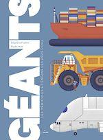 Download this eBook Géants, les véhicules et engins les plus fous