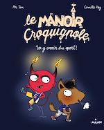Download this eBook Le manoir Croquignole, Tome 03