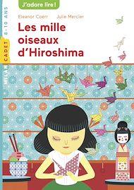 Téléchargez le livre :  Les mille oiseaux d'Hiroshima