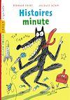 Histoires minutes | Friot, Bernard