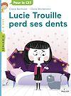 Télécharger le livre :  Lucie Trouille perd ses dents