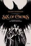 Télécharger le livre :  Six of crows, tome 01
