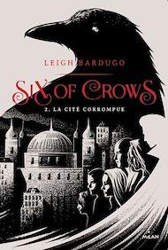Téléchargez le livre :  Six of crows, Tome 02
