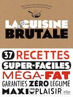 Download this eBook La cuisine brutale