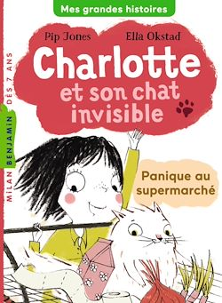 Charlotte et son chat invisible : Panique au supermarché