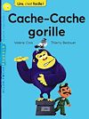 Cache-Cache gorille | Cros, Valérie. Auteur
