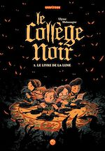 Download this eBook Le collège noir, T01