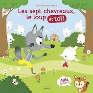 Téléchargez le livre :  Les sept chevreaux, le loup et toi !
