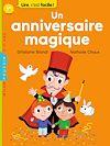 Un anniversaire magique | Biondi, Ghislaine. Auteur