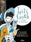 Lili Goth, Tome 03 | Riddell, Chris