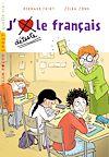 J'aime/je déteste le français | Friot, Bernard