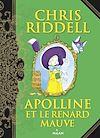 Apolline et le renard mauve | Riddell, Chris