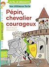 Télécharger le livre :  Pépin, chevalier courageux