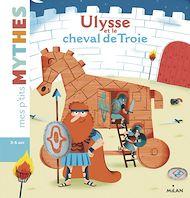 Téléchargez le livre :  Ulysse et le cheval de Troie