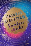Sombres étoiles | Blackman, Malorie. Auteur