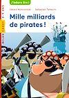 Télécharger le livre :  Mille milliards de pirates !