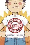 Télécharger le livre :  Super-victime de l'injustice mondiale